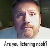 are-you-listening-noob