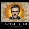 demotivational-dr-gregory-house