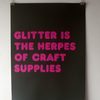 glitter-is-the-herpes-of-craft-supply